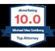 Michael Max Goldberg - Avvo Top Attorney Award - 10.0 Rating